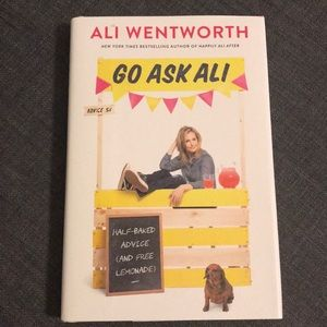 Go Ask Ali: Half-Baked Advice by Ali Wentworth